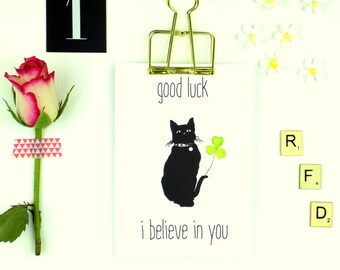 Greeting Card Good Luck I believe in You Lucky Black cat Card