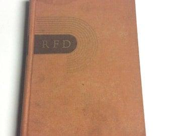 Vintage Homesteading Book - RFD - Charles Allen Smart - Homesteading Reference - Vintage Book - First Edition - Farming - Rural Living