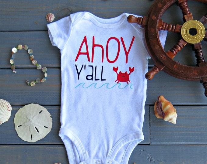 Ahoy Y'all Bodysuit, Baby Boy One Piece, Kids' Summer Clothing, Cute Baby Clothes, Nautical Birthday