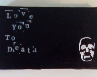 Love you to death skull