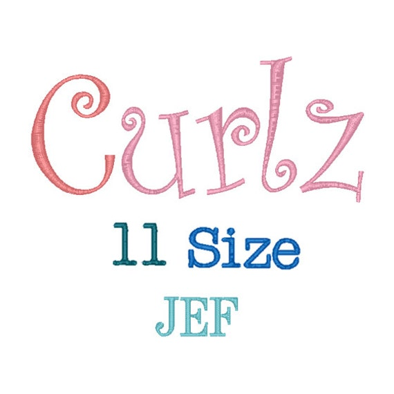 Curlz font sizes jef formatcurlz embroidery