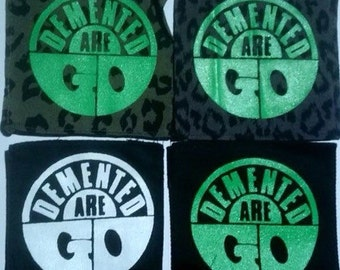 DEMENTED ARE GO (289) psychobilly punk patch