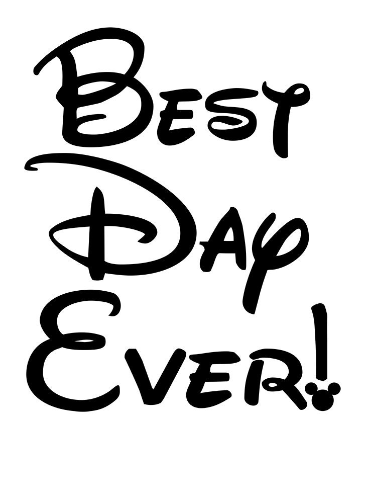 Disney best day ever iron on shirt design for Best no iron shirts