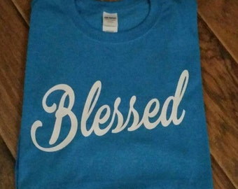Blessed Shirt.
