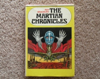 The Martian Chronicles by Ray Bradbury [hardcover - 1958]
