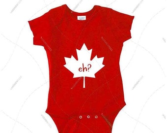 """Baby - Onesie - Premium Retail Fit """"eh?"""" Red & White, My first Canada Day! Maple Leaf! Canadian Baby! Canada eh? (NB-24MOS)"""
