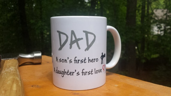 Father's Day Mug   Gift For Dad   Fathers Day Gift    Gift For Dad   Son's First Hero   Daughter's First Love   Dad Mug