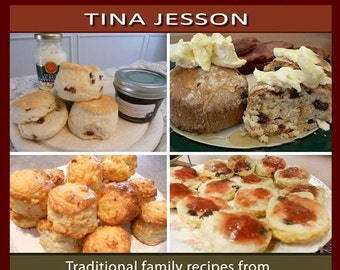 Tina's Traditional Book of Scones - Traditional family recipes from four generations of home bakers