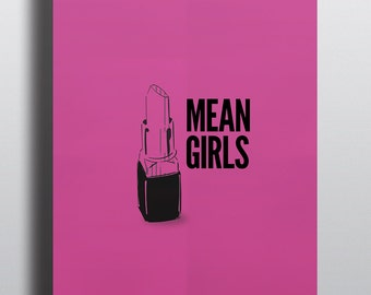 Mean Girls Minimalist Modern Graphic Movie Inspired Poster