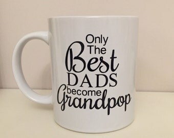 Only best Dads become Grandpop