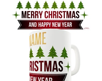 Personalised Glitter Merry Christmas & A Happy New Year Ceramic Tea Mug
