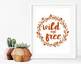 Wild and Free Orange digital print