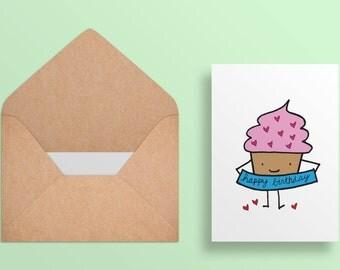 Printable Birthday Card - Happy Birthday Greeting Card - Cute Cupcake  -  Digital Download//Printable Card