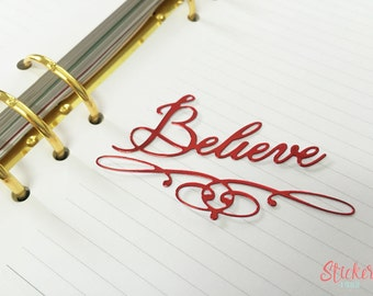 Planner Goodie - die cut word Believe