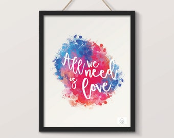 Displays All we need is Love, watercolors, romantic poster effects