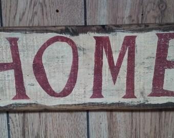 HOME Primitive Aged Sign - Primitive Sign -