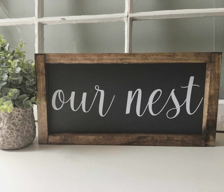 Our nest sign custom home decor farmhouse style decor for The nest home decor