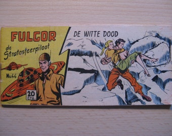 An old comic book: Lilliput Fulgor the stratosphere kite, The white death ... 1954