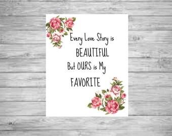 Every Love Story Printable