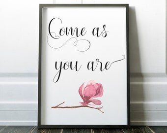 Come As You Are (Digital Print)