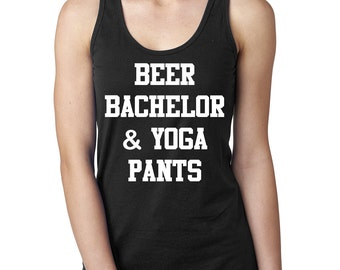 Beer Bachelor & Yoga Pants