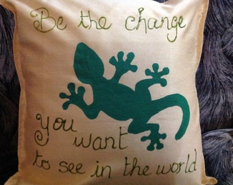 Personalized Cushions- Be the change you want to see in the world