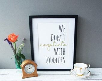 We don't negotiate with toddlers