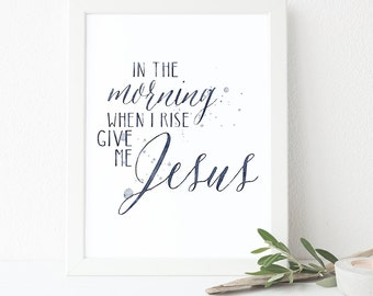 In The Morning Printable, Quote, Art Print, Typographic Print, Wall Art, Typography, Encouraging Wall Art, Printable Poster