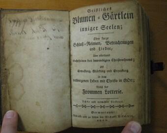 1800 Geistliches Blumen-Gaertlein printed by Michael Billmeyer in Germantown, Pennsylvania 216 years ago
