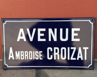 Old French Street Enameled Sign Plaque - vintage croizat