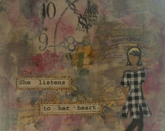 She listens to her heart