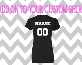 Add On Custom Name & Number to any shirt that is purchased