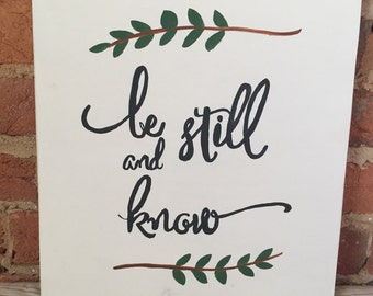 Be Still and Know hand painted sign