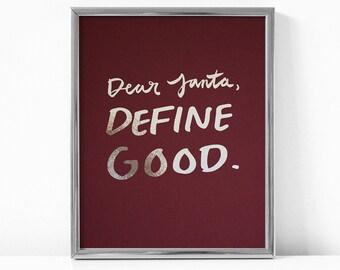 Christmas Silver Foil Print / Funny Christmas Quote / Christmas Decoration / Wall Art / DEAR SANTA