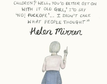 Helen Mirren feminist quote A4 illustration print