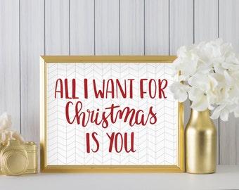 Instant Download | Printable Art | Printable Home Decor | All I Want For Christmas