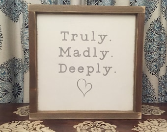 "13.5""x13.5"" Truly Madly Deeply/wood sign/word art/distressed sign/wall décor/rustic"
