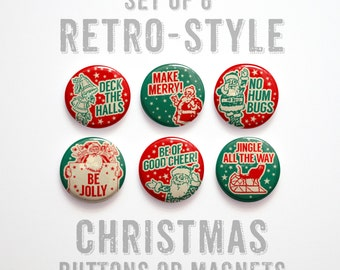 Stocking Stuffer- Christmas Buttons 1 inch or Magnets- Christmas Party Favors- Christmas Decor- Holiday Pins Set of 6 Christmas Decorations
