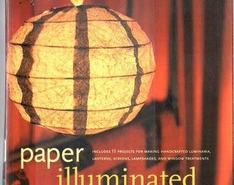 Paper Illuminated by Helen Hiebert