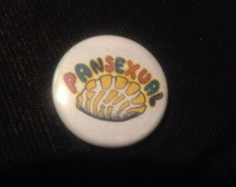 PANSEXUAL 1 inch pin