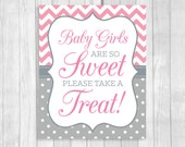 Baby Girls Are So Sweet Please Take A Treat 8x10 Printable Baby Shower Favor Table Sign in Pink Chevron and Gray and White Polka Dots