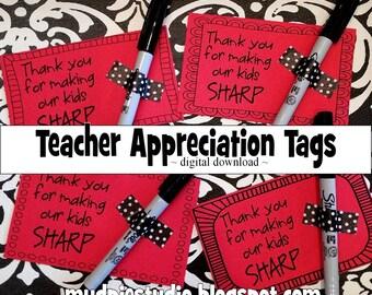 Teacher Appreciation Sharpie Marker Pen Tag- Instant Digital Download