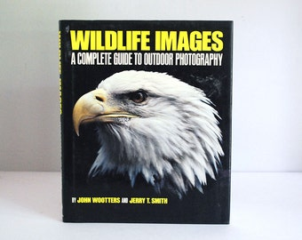 Wildlife Photography Book, Animal Outdoor Photography Guide, Wildlife Images, John Wootters Jerry Smith, Vintage 1981 Book, How to Book