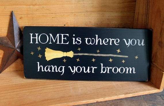 Witch Wood Sign Home is Where You Hang Your Broom Plaque Funny Halloween Wall Sign Wall Decor