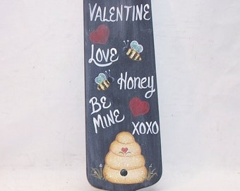Valentine Hand Painted  Bee Hive  Chalkboard  Plaque  Sign  Honey Bee  Primitive Folk Art Wall Decor OFG