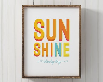 Sunshine wall art, PRINTABLE, playroom art, kids print, sunshine on a cloudy day, digital print, modern kids art, nursery art, modern baby