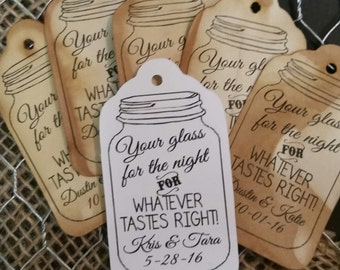 Your Glass for the Night for whatever tastes right MEDIUM Personalized Wedding Favor Tag  choose your amount