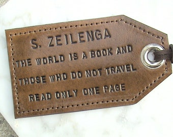 Personalized - The world is a book and those who do not travel read only one page - leather luggage tag