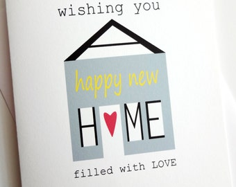 New Home Card - wishing you a happy new home filled with love