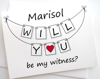 Will you be my witness PERSONALIZED Wedding Card